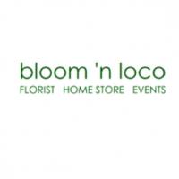 bloom 'n loco