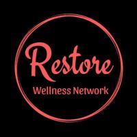RESTORE WELLNESS NETWORK (Massage Therapy, Personal Training, Ed