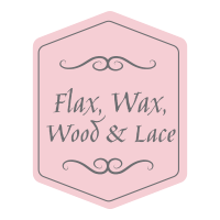 Flax Wax Wood & Lace