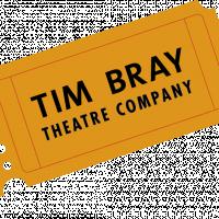Tim Bray Theatre Company