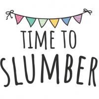 Time to Slumber